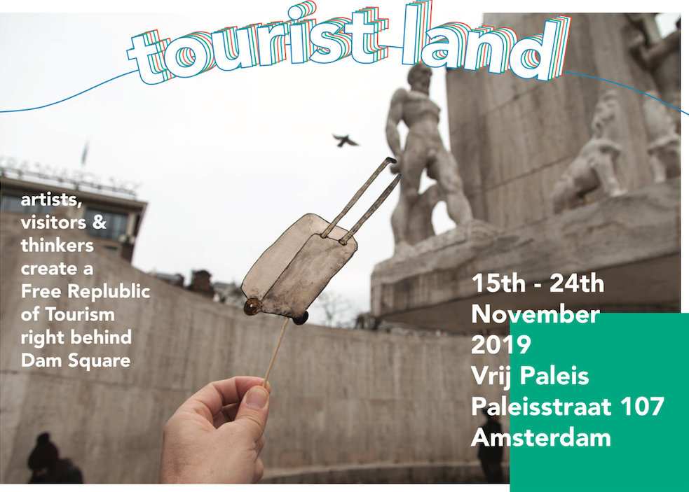 TOURIST LAND: kunstexpositie over toerisme